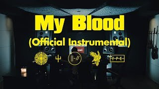 twenty one pilots: My Blood (Official Instrumental)