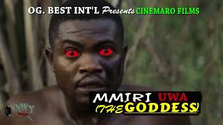 Mmiri uwa The Goddess - Coming Up Soon Only On NollywoodMoviestv