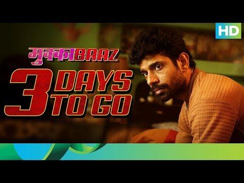 Countdown for Mukkabaaz | 3 Days To Go