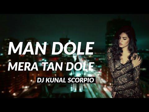 Man Dole Mera Tan Dole (Fresh Remix) - DJ Kunal Scorpio | Nagin |