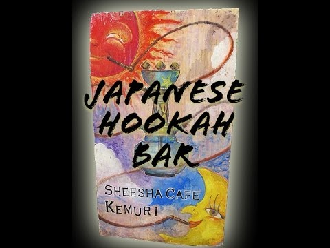 Japanese Hookah Bar!! *kemuri* video