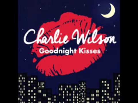 Charlie Wilson - Goodnight Kisses  (NEW RNB SONG OCTOBER 2014)
