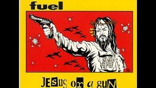 Watch Fuel Jesus Or A Gun video