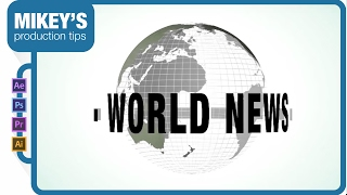 Motion Graphics Newscast Globe: After Effects Tutorial
