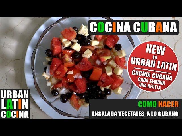 COMO HACER ► ENSALADA DE VEGETALES A LO CUBANO  ► COCINA CUBANA ►  RECETA