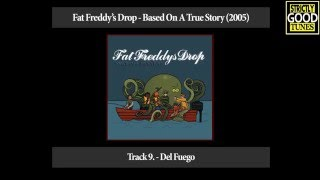 Watch Fat Freddys Drop Del Fuego video