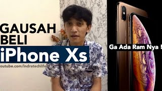 5 Alasan Jangan Beli iPhone XS & XS Max - Indonesia by iTechlife