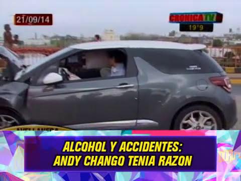 ALCOHOL Y ACCIDENTES: ANDY CHANGO TENIA RAZON - 22-09-14