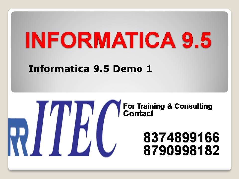 Informatica 9 demo 1 rr itec hyderabad india youtube for Informatica 9 architecture