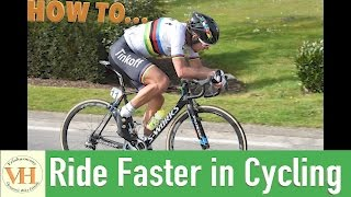 Ride faster in cycling - Go faster in cycling