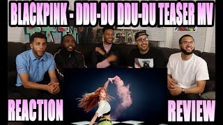BLACKPINK - DDU-DU DDU-DU '뚜두뚜두 MV TEASER MV REACTION/REVIEW