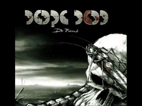 Dope D.O.D. - But For Now [DA ROACH]