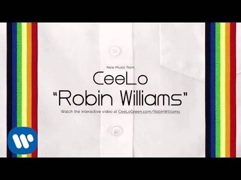 "CeeLo Green - ""Robin Williams"" [Official Audio]"