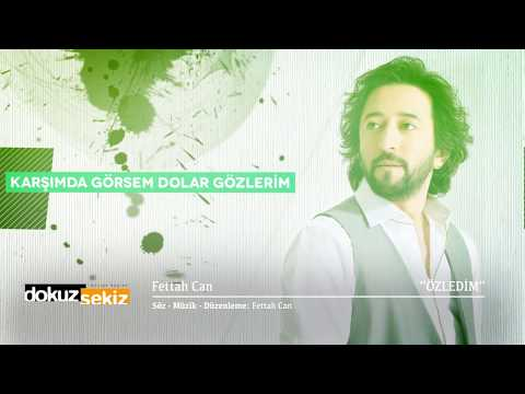 Fettah Can - Özledim (Lyric Video)