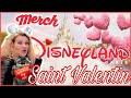 MON MERCHANDISING SAINT VALENTIN A DISNEYLAND PARIS & NOUVELLE COLLECTION ARIEL GROTTO CORAIL ❤️