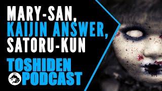 Toshiden: Exploring Japanese Urban Legends - Mary-san, Kaijin Answer & Satoru-kun
