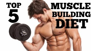 5 FOODS TO EAT FOR QUICK MUSCLE BUILDING – Fundamentals Of Eating For Muscle Growth