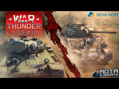 LIVE - War Thunder Tanks #10