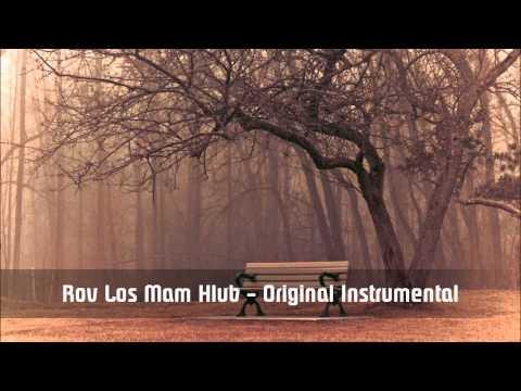 Rov Los Mam Hlub - Original Instrumental
