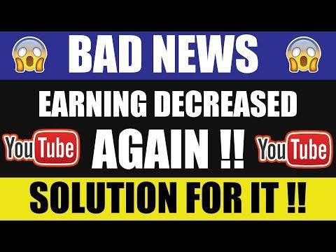 Youtube BAD News | Google Adsense Earning Decreased AGAIN !! JANUARY - 2018