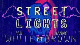 Watch Paul White Street Lights video