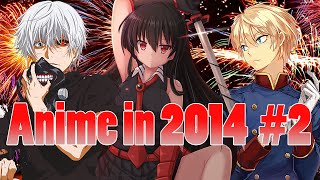AZ: Anime in 2014 Part 2