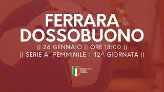 Serie A1F [12^]: Ferrara - Dossobuono 27-27