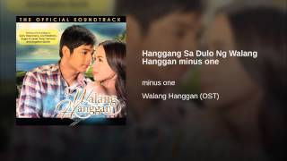 Hanggang Sa Dulo Ng Walang Hanggan minus one