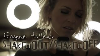 Florence and the Machine and Taylor Swift - Shake It Out / Shake it Off - Evynne Hollens