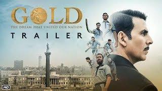 Gold Official Trailer | Akshay Kumar | Mouni Roy | Kunal Kapoor
