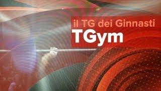 TGym: Il TG dei Ginnasti - Puntata 1