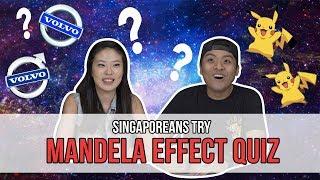 Singaporeans Try: The Mandela Effect