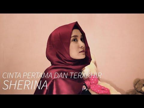 Cinta Pertama dan Terakhir - Sherina (Cover)