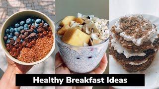 وجبات فطور صحية وسريعة - Healthy-ish breakfast ideas