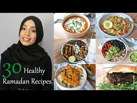 30 Healthy Recipes for the 30 Days of Ramadan | AZIZA MOHAMMAD | #MYHEALTHYRAMADAN