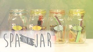 "DIY ""Spa in a Jar"""