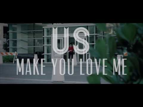 Us The Duo - Make You Love Me