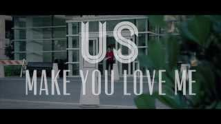 """Make You Love Me"" - Us The Duo (Official Music Video)"