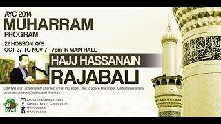 Muharram 2014 Night 6 Featuring Hassanain Rajabali