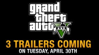 GTA 5 - TRAILERS for Michael, Franklin and Trevor coming April 30th