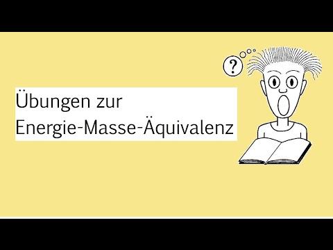 Übungen zur Energie-Masse-Äquivalenz