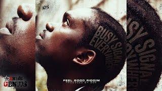 Busy Signal - Everywhere [Feel Good Riddim] November 2016