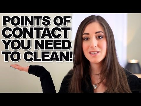 10 Points of Contact You Need To Clean!