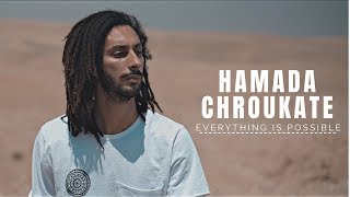 Hamada Chroukate ( Short film ) - Everything is possible | (فيلم قصير) - كل شيئ ممكن