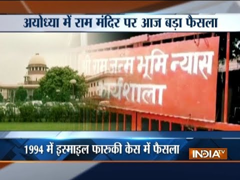 Supreme Court to deliver a crucial verdict on Ayodhya dispute today