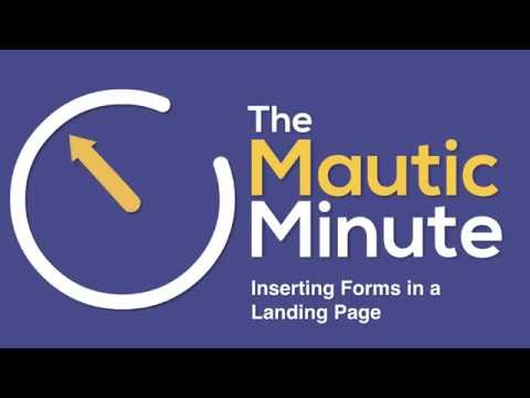 Inserting a Form into a Landing Page in Mautic 2.0x
