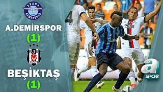 Adana Demirspor 1-1 Beşiktaş   Hazırlık Maçı