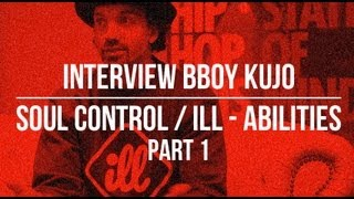 Return Of The Bboy - Interview with Kujo Part 1 of 2