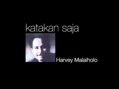 HARVEY MALAIHOLO - Katakan Saja