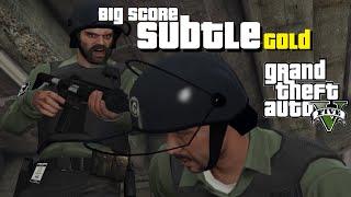 GTA V #62 The Big Score Subtle - Gold guide PC